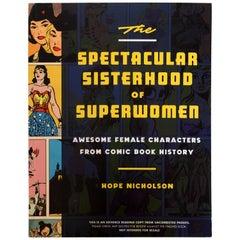 "The Spectacular Sisterhood of Superwomen, Important 1st ""Advance Reading Copy"""