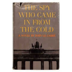 The Spy Who Came in From The Cold, A Novel by John Le Carré, First Edition
