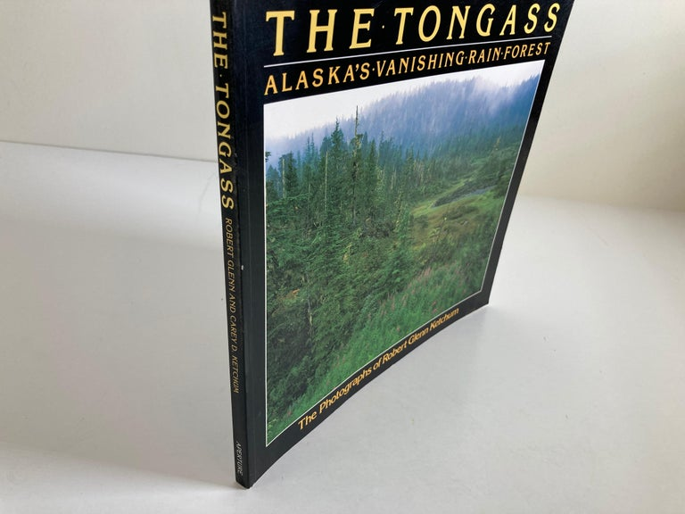 Modern The Tongass Alaska's Vanishing Rain Forest Hardcover Book For Sale