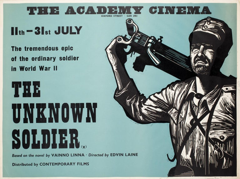 Masterful design by Peter Strausfeld features on the Academy Cinema poster for Laine's war masterpiece Tuntematon sotilas (The Unknown Soldier).  Cologne born Strausfeld came to England in 1938. Whilst interned on the Isle of Man during the Second