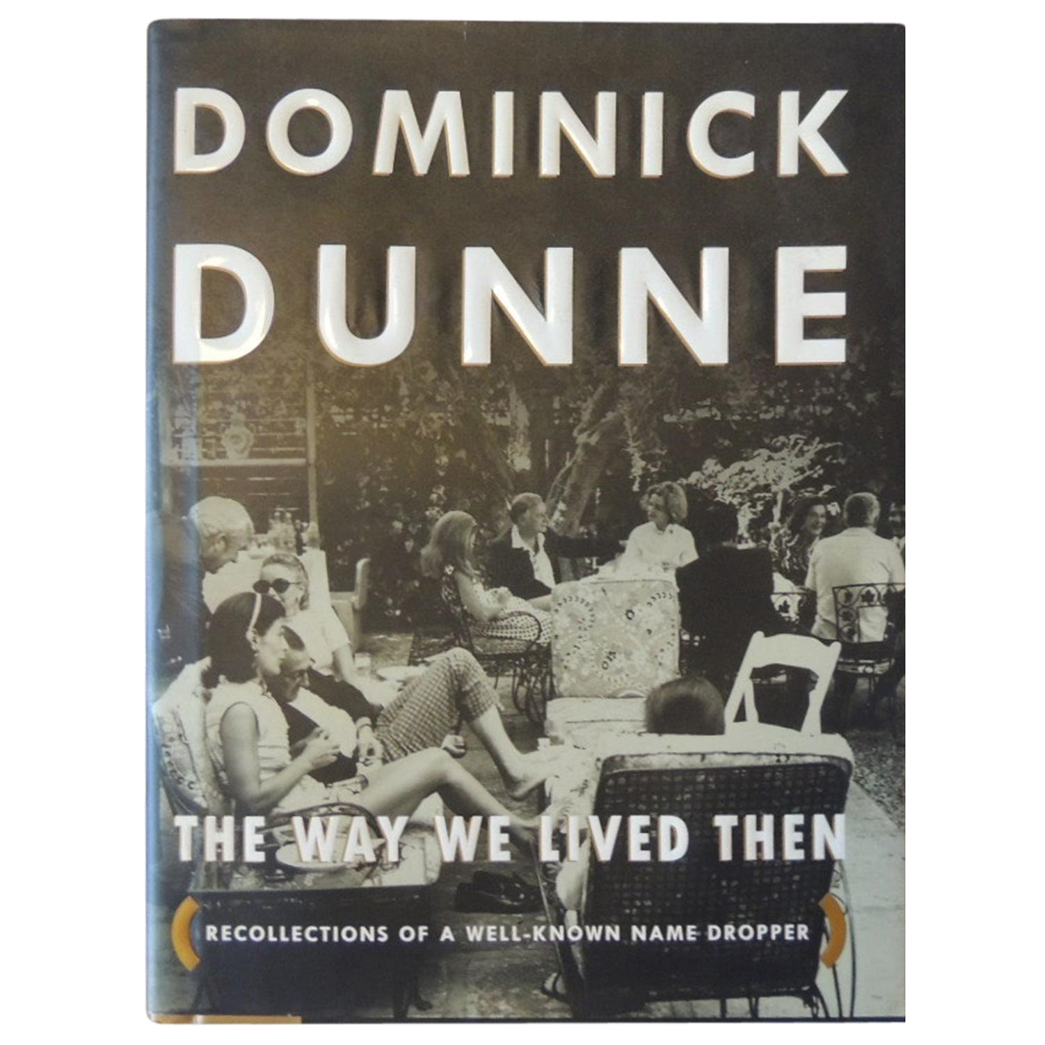 The Way We Lived Then Recollections of a Well-Known Name Dropper Hardcover Book