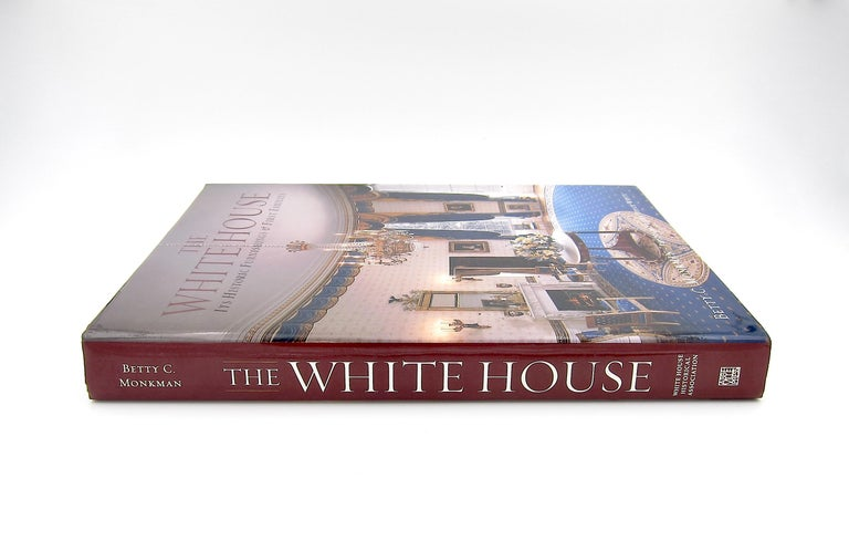 The White House Its Historic Furnishings and First Families In Good Condition For Sale In Los Angeles, CA