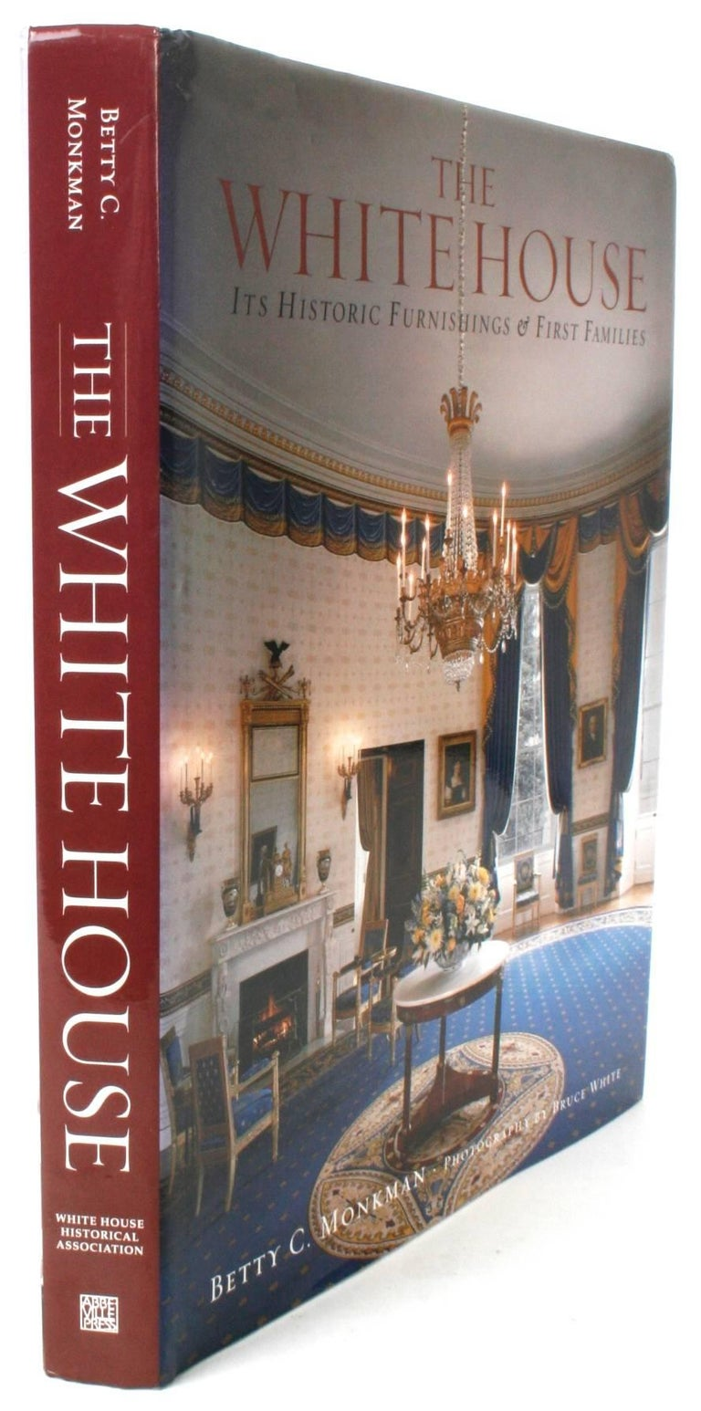 The White House, It's Historic Furnishings & First Families by Betty C. Monkman. New York: Abbeville Press, 2000. Stated first edition hardcover with dust jacket. 320 pp. A beautiful coffee table book about The White House. It showcases the historic