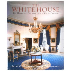"""The White House, It's Historic Furnishings & First Families"" First Edition Book"