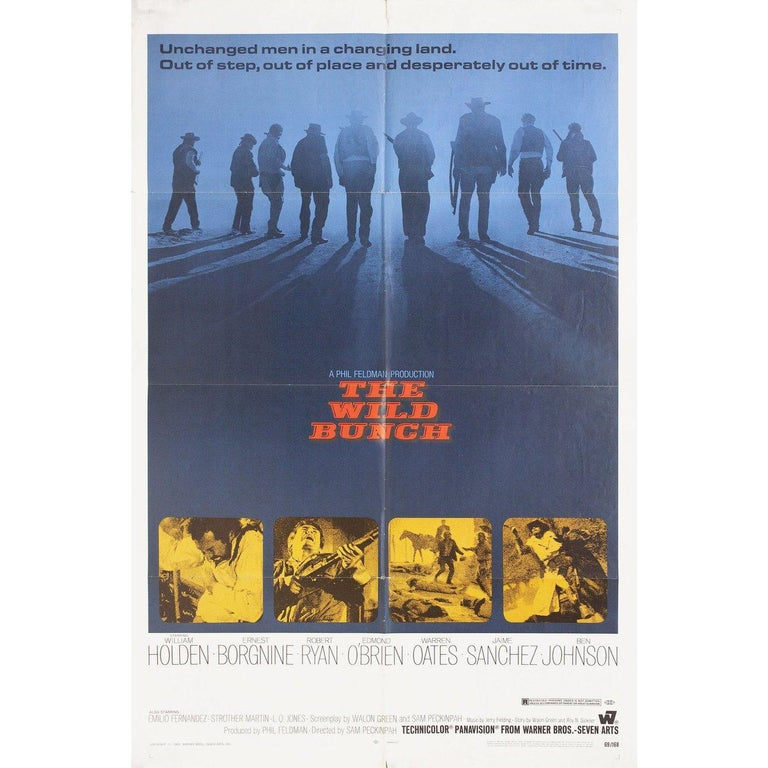 """Original 1969 U.S. one sheet poster by Bill Gold for the film """"The Wild Bunch"""" directed by Sam Peckinpah with William Holden / Ernest Borgnine / Robert Ryan / Edmond O'Brien. Very good condition, folded with fold wear. Many original posters were"""
