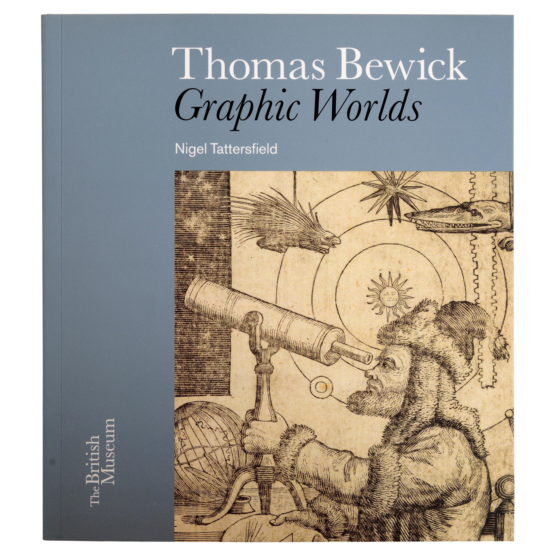 Thomas Bewick Graphic Worlds by Nigel Tattersfield, 1st Ed