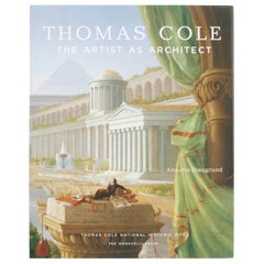 Thomas Cole, the Artist as Architect, First Edition Exhibition Catalogue