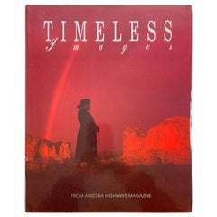 Timeless Images from Arizona Highways Magazine by Dyer, Robert C