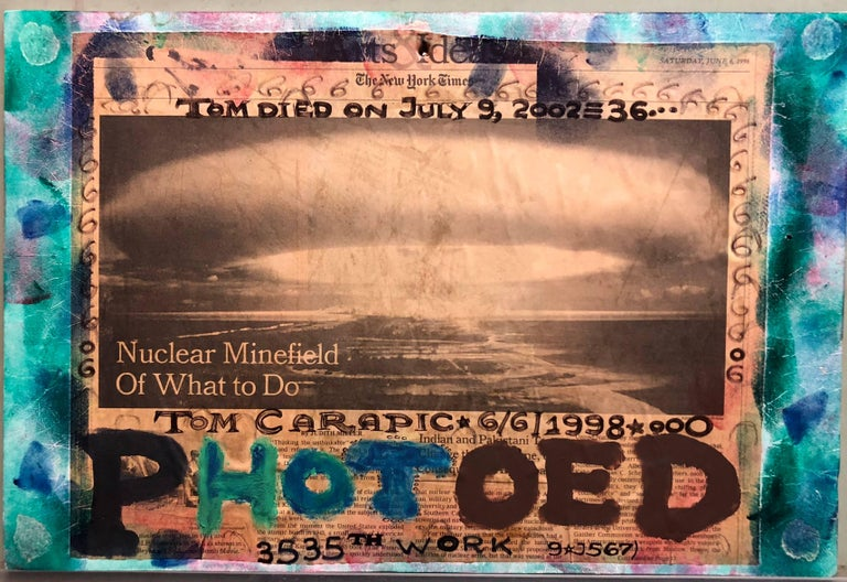 This one is laminated in plastic. Tom Carapic (born 1939), full name Tomislav Sava Čarapić, is an artist who specialises in found object artwork. He also does street art. A prominent Outsider Artist he was a featured artist in the American Visionary