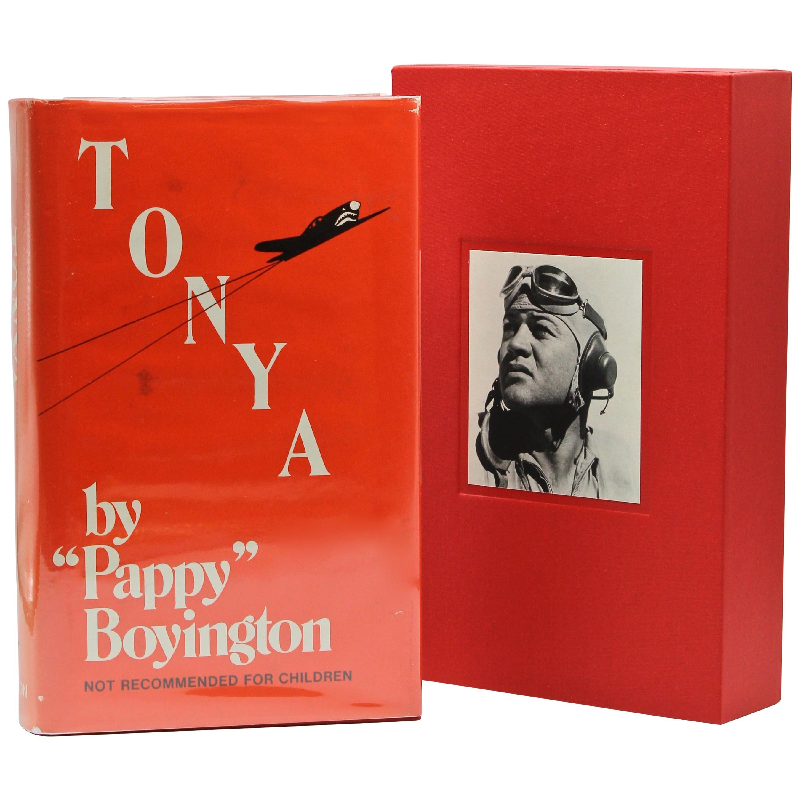 """Tonya"" Signed by Pappy Boyington, First Edition, Seventh Printing, 1960"