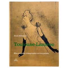 Toulouse-Lautrec, Complete Lithographs and Drypoints by Adhémar, Jean