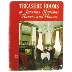 Treasure Rooms of America's Mansions Manors and Houses by Rita Reif, 1st Ed
