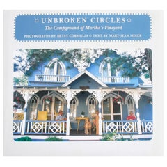 Unbroken Circles The Campground of Martha's Vineyard by Mary-Jean Miner, Signed