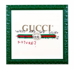 GUCCI - WHAT ARE WE GOING TO DO WITH ALL THIS FUTURE - 2017 - EL CAPITAN