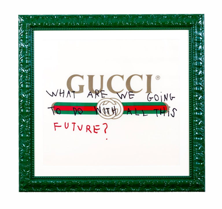GUCCI - WHAT ARE WE GOING TO DO WITH ALL THIS FUTURE - 2017 - EL CAPITAN - Mixed Media Art by Unknown