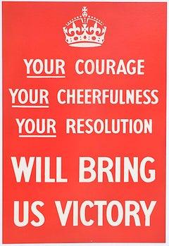 1939 Original Your Courage Your Cheerfulness Poster World War II UK propaganda