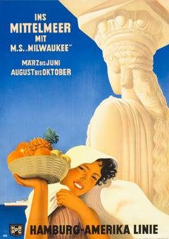 """""""Ins Mittelmeer mit M.S. 'Milwaukee' - Hamburg Amerika"""" Original Travel Poster"""
