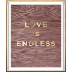 """""""Love is Endless"""" Wood Grain Quote, gold mylar, framed"""