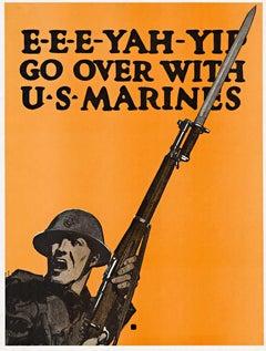 Original Marines World War 1  poster. E-E-E-YAH-YIP Go over with U. S. Marines