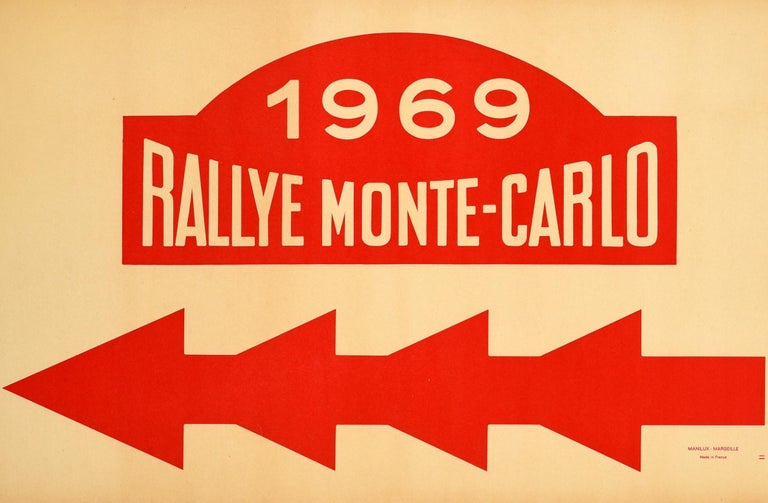 Original vintage motor sport poster for the 1969 Rallye Monte-Carlo featuring iconic logo with the stylised lettering against the red background above a bold red line with four arrows pointing left. Held since 1911, the annual Monte Carlo Rally /