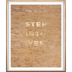 """""""Step into Yes"""" Wood Grain Quote, gold mylar, framed"""