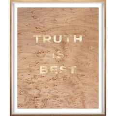 """""""Truth is Best"""" Wood Grain Quote, gold mylar, framed"""