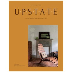 Upstate: Living Spaces with Space to Live