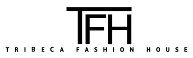 Tribeca Fashion House LLC