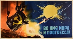 Original Vintage Soviet Poster In The Name Of Peace And Progress USSR Space Race