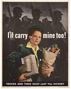 I'll Carry Mine Too!  Original World War 2 vintage poster