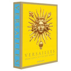 """Versailles: From Louis XIV to Jeff Koons"" Book"