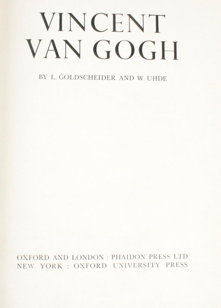 Vincent van Gogh paintings and drawings by L. Goldscheider and W. Uhde. New York: Oxford University Press, 1947. Hardcover with no dust jacket. Unpaginated. A collection of 120 black and white and tipped-n color plates of Vincent van Gogh's painting