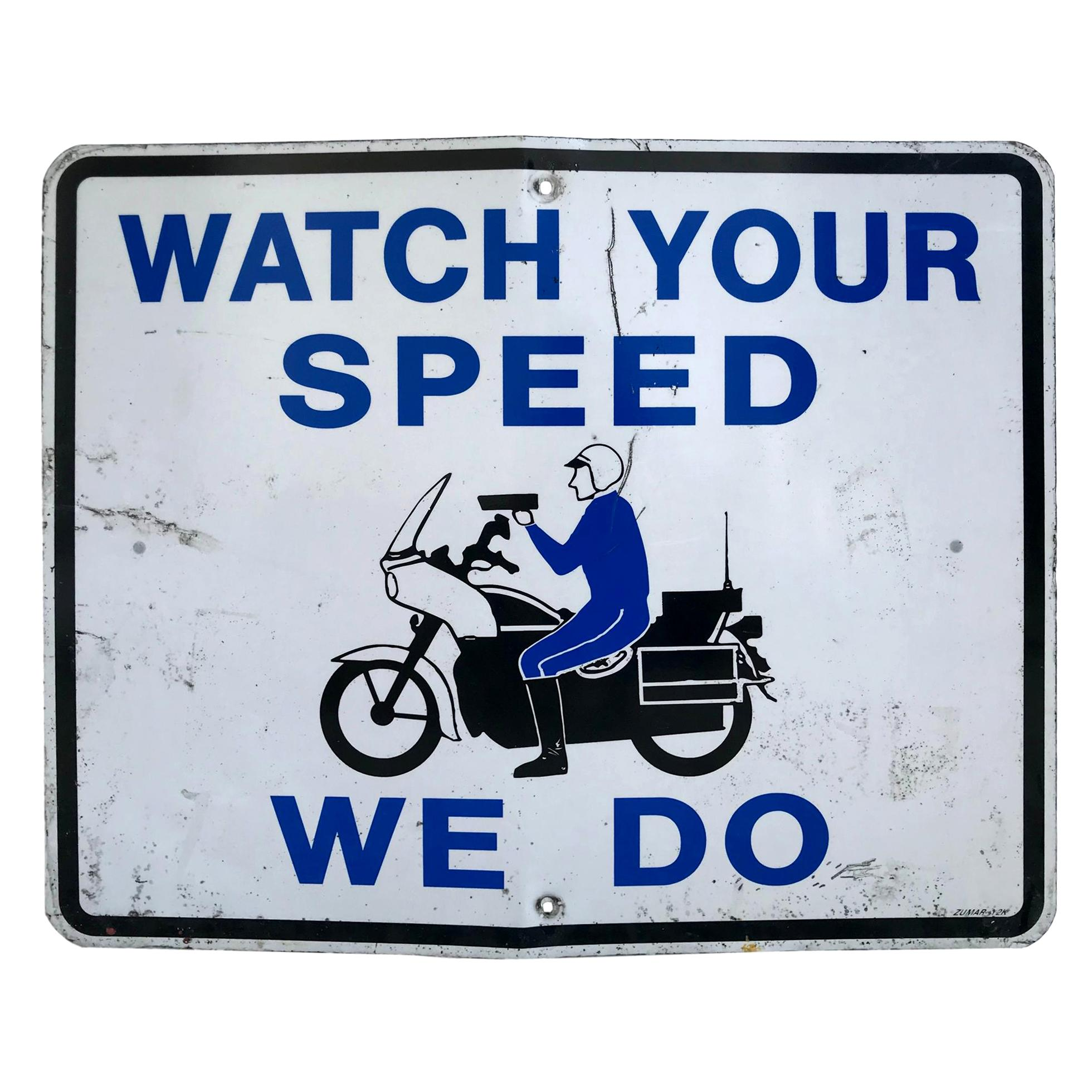 Vintage California Highway Watch Your Speed Sign