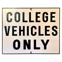 Vintage COLLEGE VEHICLES ONLY Sign