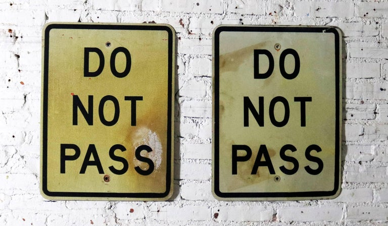 Vintage Do Not Pass Metal Traffic Signs For Sale 5