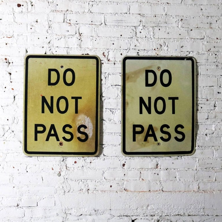 Vintage Do Not Pass Metal Traffic Signs For Sale 6