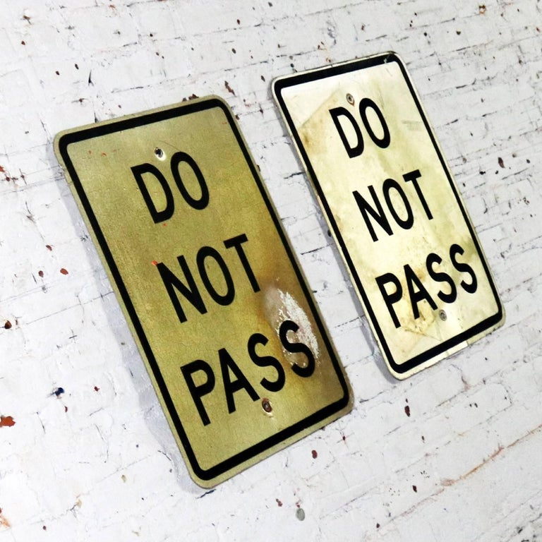 North American Vintage Do Not Pass Metal Traffic Signs For Sale