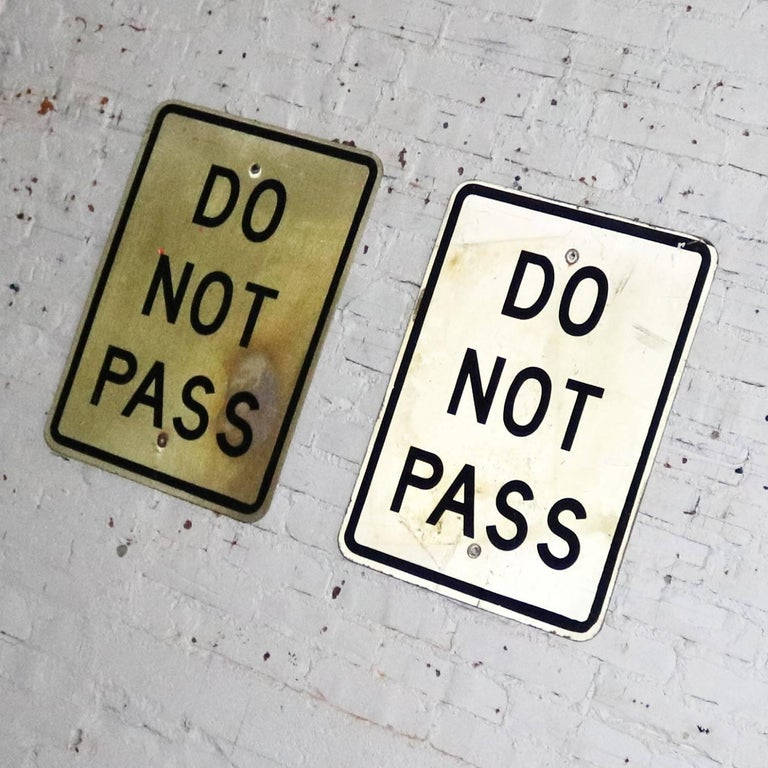 Vintage Do Not Pass Metal Traffic Signs For Sale 2