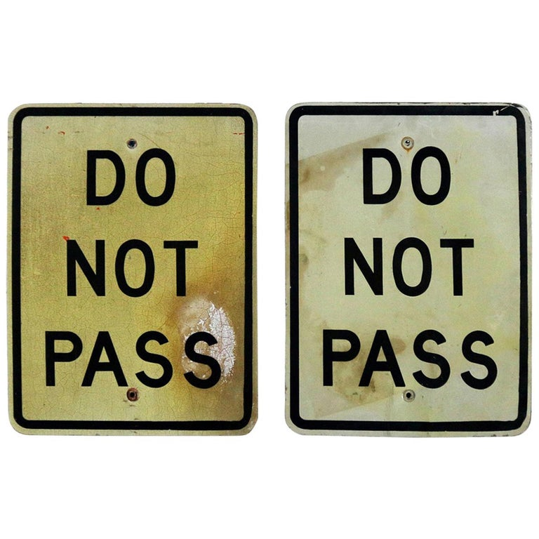 Vintage Do Not Pass Metal Traffic Signs For Sale
