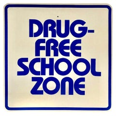 Vintage Drug Free School Zone Sign