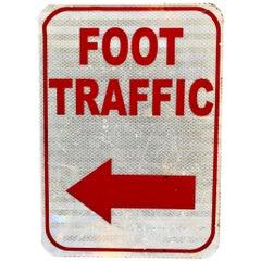 Vintage Foot Traffic Street Sign
