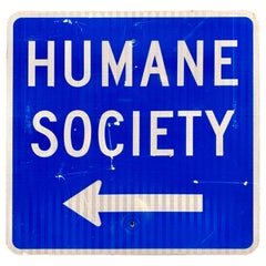 Vintage Humane Society Road Sign