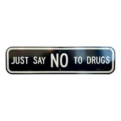 Vintage JUST SAY NO TO DRUGS Sign