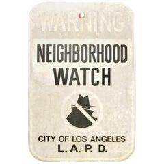 Vintage LAPD Neighbourhood Watch Sign