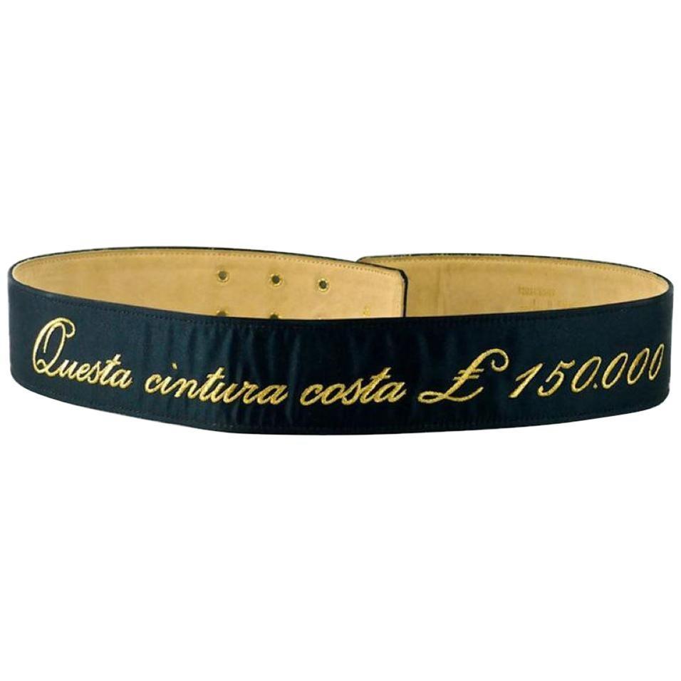 """Vintage MOSCHINO """"Questa Cintura Costa 150000 Pounds"""" Fun Novelty Belt"""