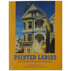 Vintage Painted Ladies San Francisco's Resplendent Victorians