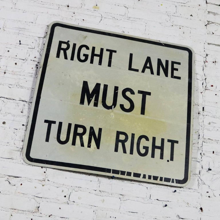 Industrial Vintage Right Lane Must Turn Right Large Steel Traffic Sign For Sale
