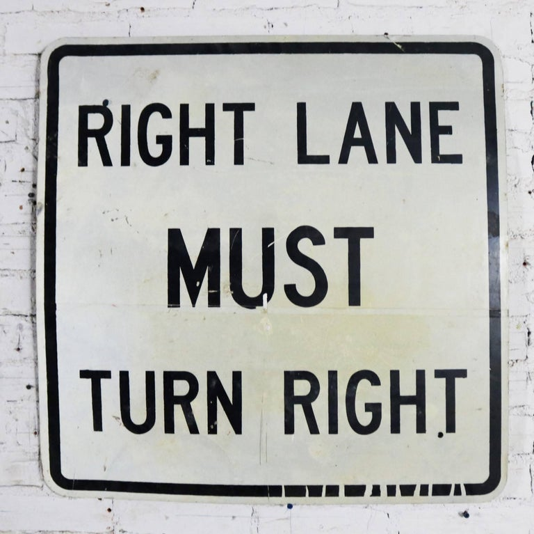 Vintage Right Lane Must Turn Right Large Steel Traffic Sign For Sale 3