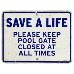 Vintage SAVE A LIFE Swimming Pool Sign