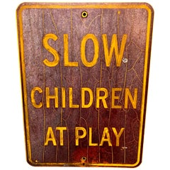 """Vintage 'Slow Children at Play"""" Los Angeles Road Sign"""